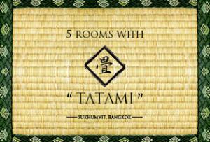 畳のお部屋があるスクンビットのコンドミニアム&アパート5選!